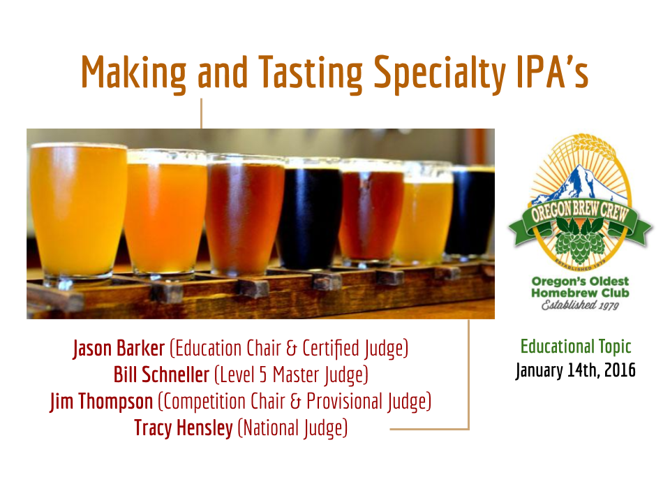 Making and tasting specialty IPAs